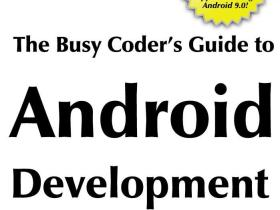 《The Busy Coder's Guide To Android Development》(英文原版安卓开发)Mark L.Murphy文字版PDF电子书